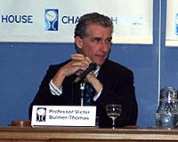 Prof. Victor Bulmer-Thomas, director of the Royal Institute of International Affairs.